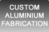 CUSTOM_ALUMINIUM_FABRICATION